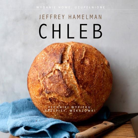 Książka Chleb. Techniki wypieku, przepisy, wskazówki Hamelman Jeffrey