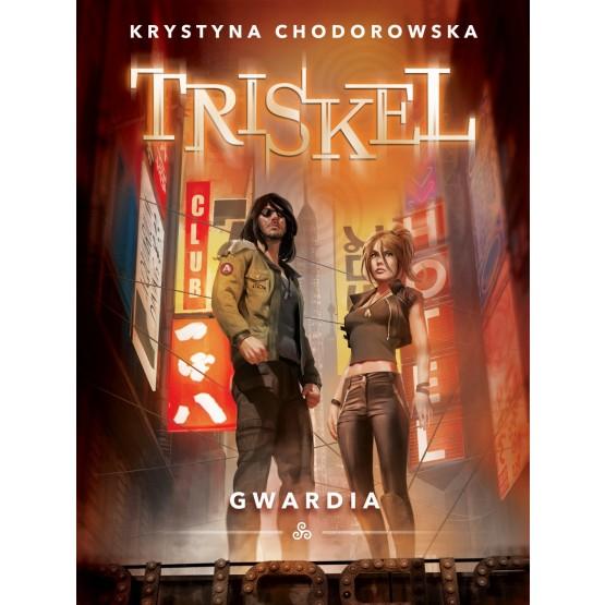 Książka Triskel. Gwardia Chodorowska Krystyna