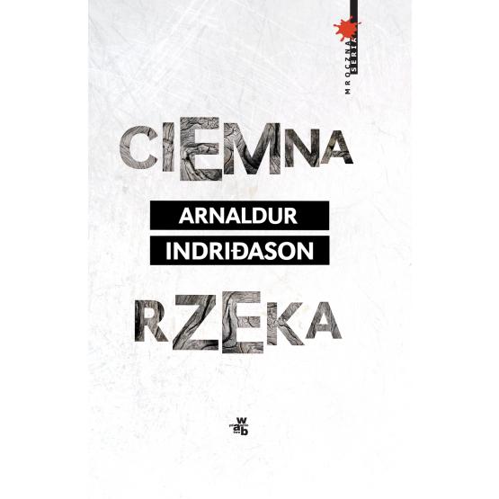 Książka Ciemna rzeka Indriðason Arnaldur