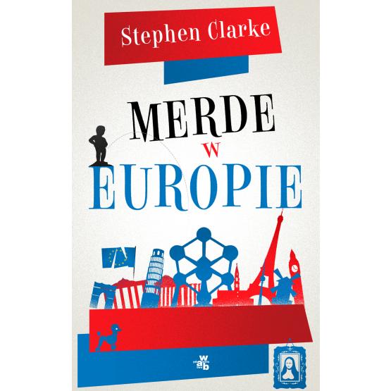 Książka Merde w Europie Clarke Stephen