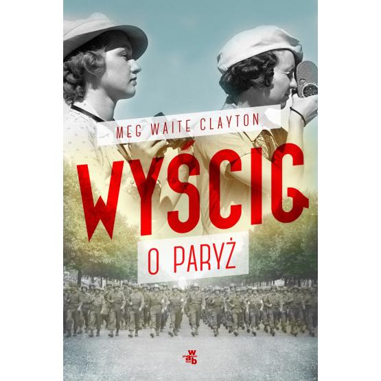 Książka Wyścig o Paryż Clayton Waite Meg