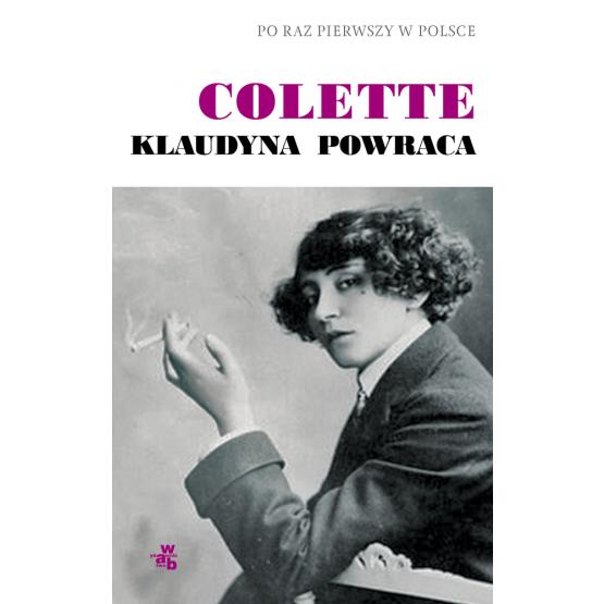Książka Klaudyna powraca Colette Gabrielle Sidonie