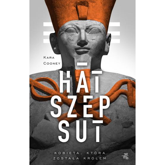 Książka Hatszepsut. Kobieta, która została królem Cooney Kara