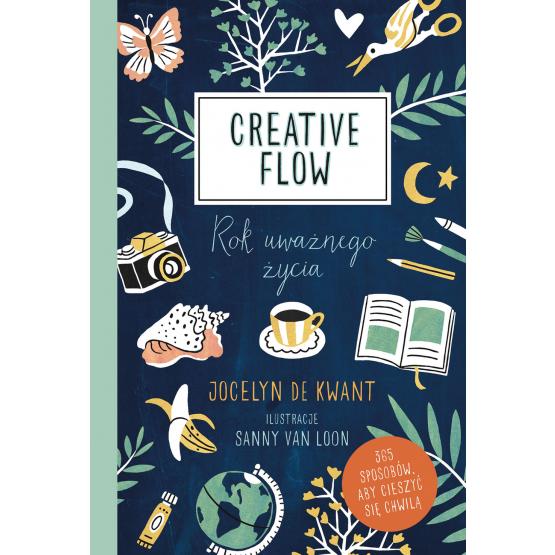 Książka Creative Flow. Rok uważnego życia Jocelyn de Kwant