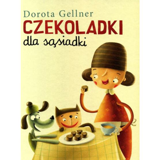 Książka Czekoladki dla sąsiadki Gellner Dorota