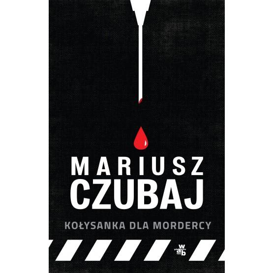 Książka Kołysanka dla mordercy Czubaj Mariusz
