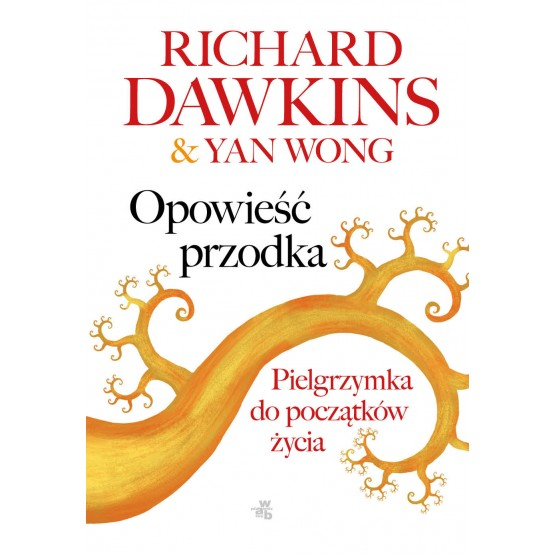 Książka Opowieść przodka Dawkins Richard Wong Yan