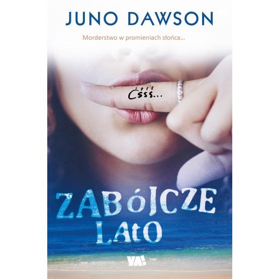 Książka Zabójcze lato Dawson Juno
