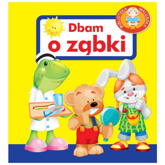 Książka Dbam o ząbki. Pianki Kozłowska Urszula