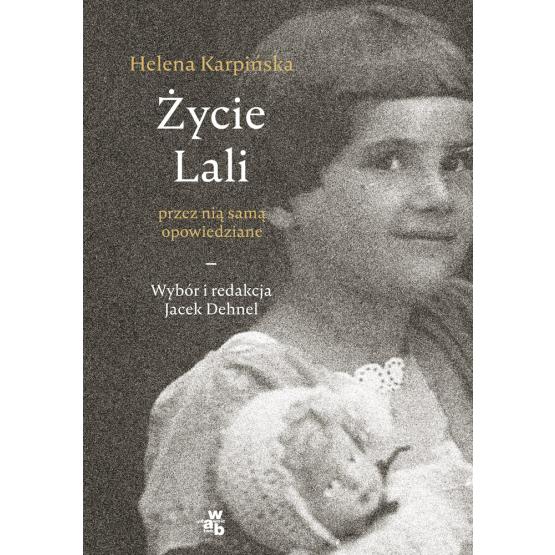 Książka Życie Lali przez nią samą opowiedziane Dehnel Jacek