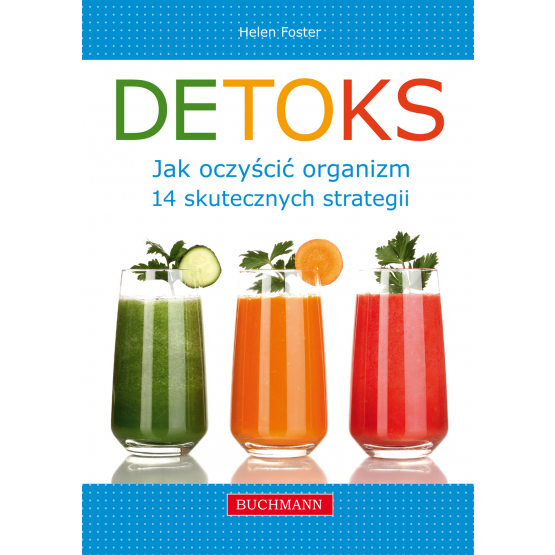 Książka Detoks. Jak oczyścić organizm Foster Helen