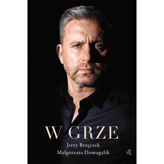 Książka W grze Jerzy Brzęczek Małgorzata Domagalik