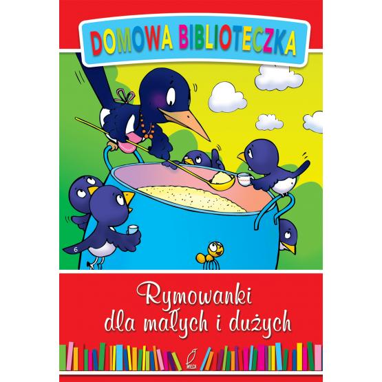 Książka Rymowanki dla małych i dużych Praca zbiorowa