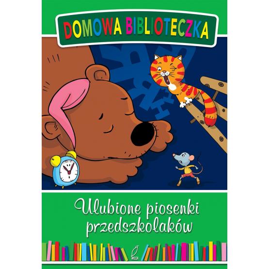Książka Ulubione piosenki przedszkolaków Praca zbiorowa
