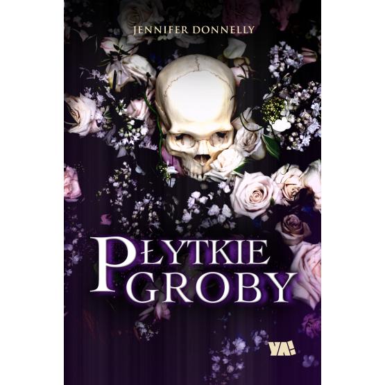 Książka Płytkie groby Donnelly Jennifer