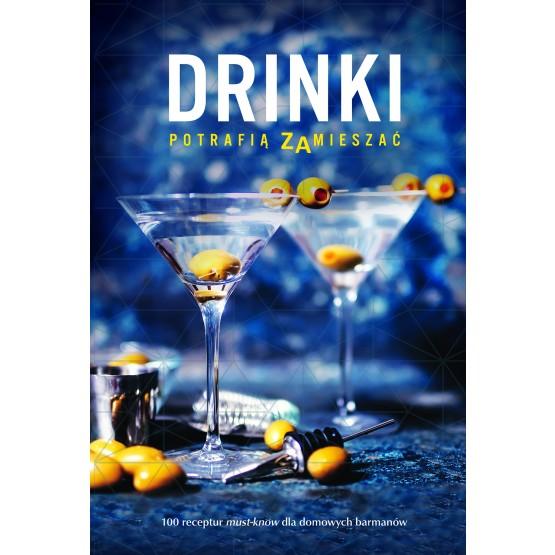 Książka Drinki potrafią zamieszać praca zbiorowa