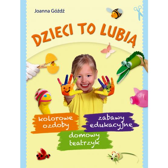 Książka Dzieci to lubią Góźdź Joanna