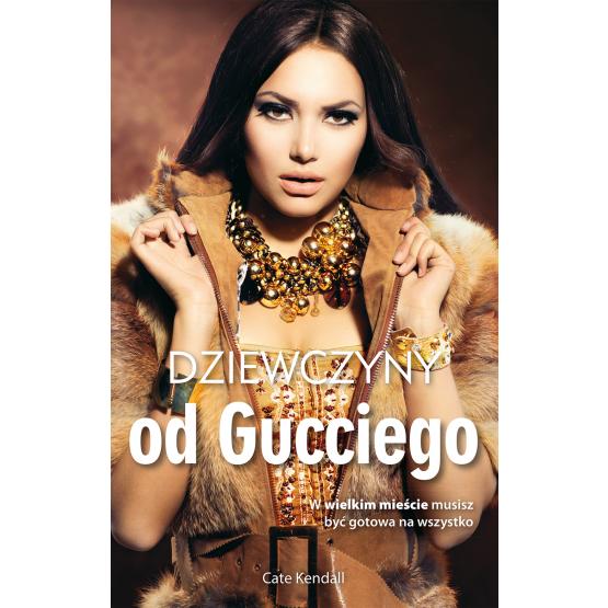 Książka Dziewczyny od Gucciego Kendall Cate