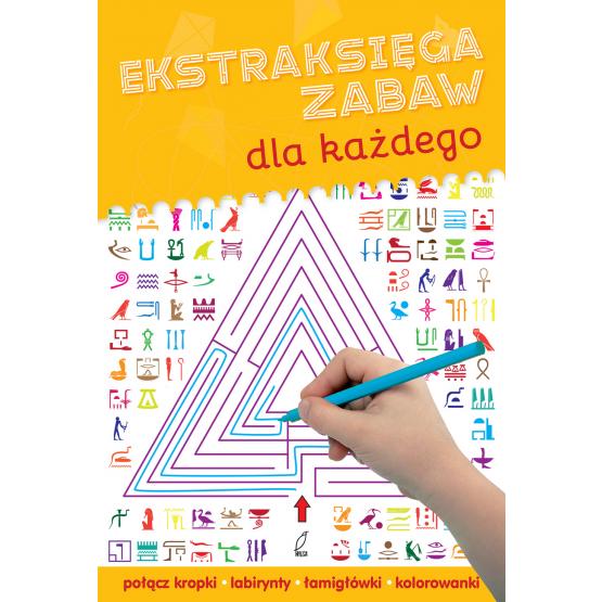 Książka Ekstraksięga zabaw dla każdego Praca zbiorowa