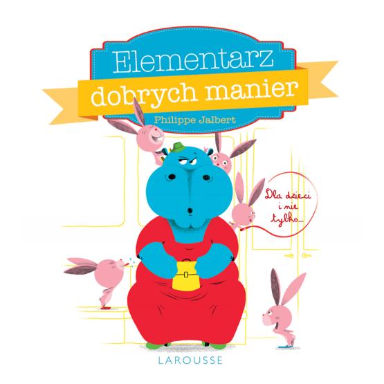 Książka Elementarz dobrych manier Jalbert Philippe