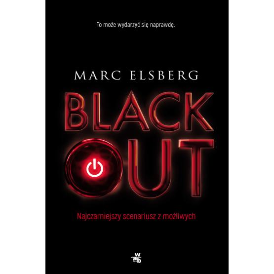 Książka Blackout. Najczarniejszy scenariusz z możliwych Elsberg Marc