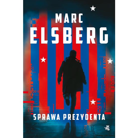 Książka Sprawa prezydenta Marc Elsberg
