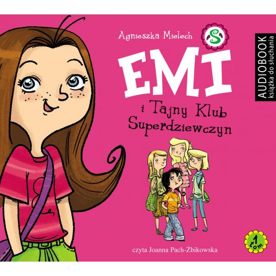 Książka Emi. I. Emi i Tajny Klub Superdziewczyn Mielech Agnieszka