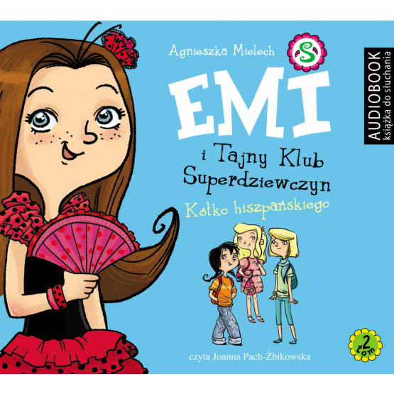 Książka Emi i Tajny Klub Superdziewczyn. Tom 2. Kółko hiszpańskiego Mielech Agnieszka