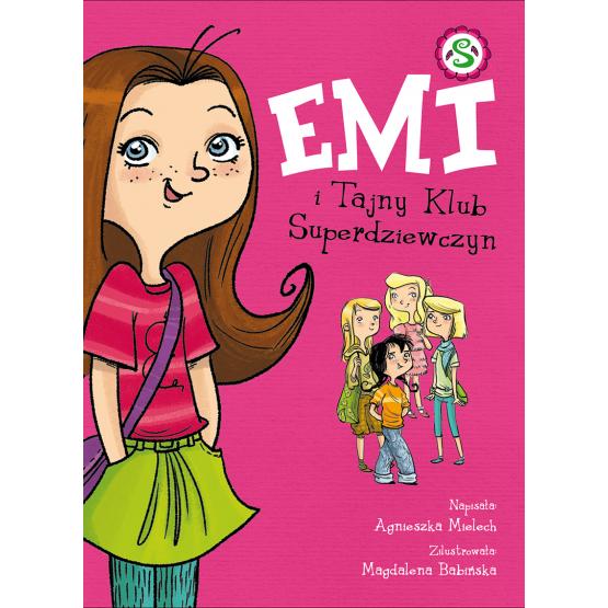 Książka Emi i Tajny Klub Superdziewczyn. Tom 1 Mielech Agnieszka