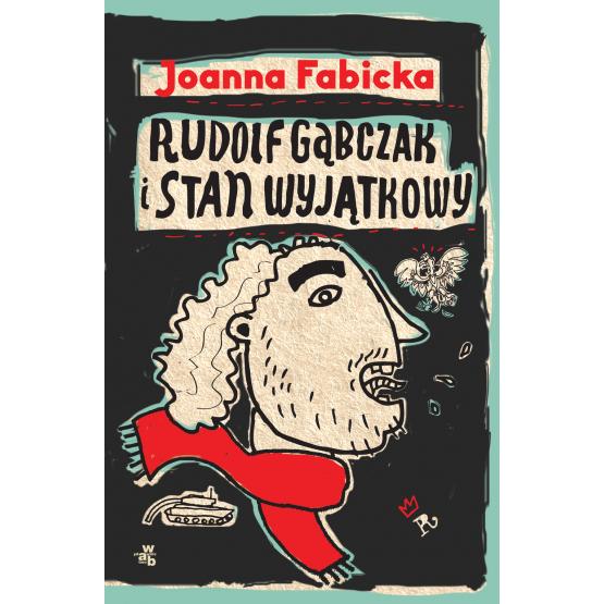 Książka Rudolf Gąbczak i stan wyjątkowy Fabicka Joanna
