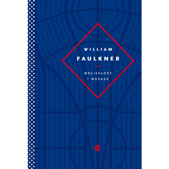 Książka Wściekłość i wrzask William Faulkner