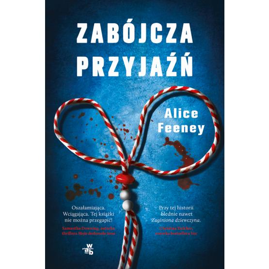 Książka Zabójcza przyjaźń Alice Feeney