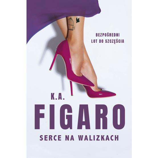 Książka Serce na walizkach K.A. Figaro