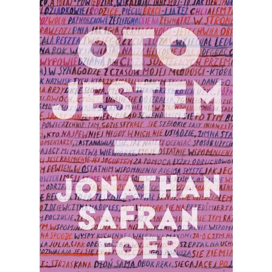 Książka Oto jestem Foer Safran Jonathan
