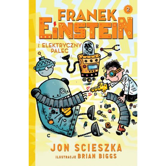Książka Franek Einstein i elektryczny palec Scieszka Jon
