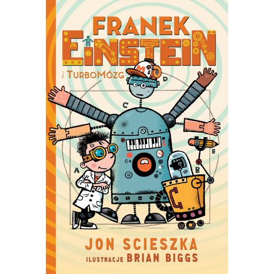 Książka Franek Einstein i turbomózg Scieszka Jon