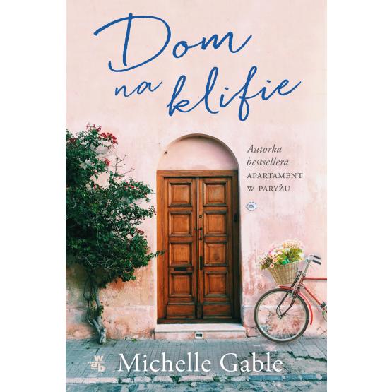 Książka Dom na klifie Michelle Gable