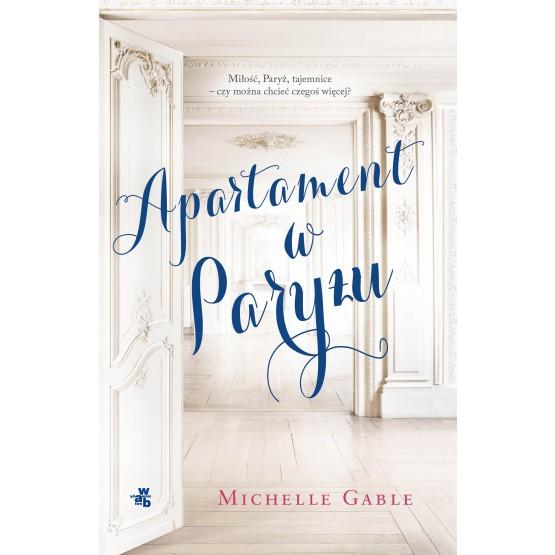 Książka Apartament w Paryżu Gable Michelle