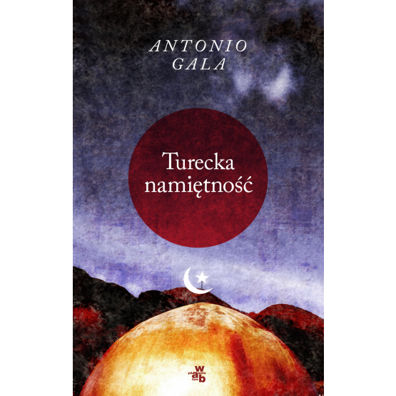 Książka Turecka namiętność Gala Antonio