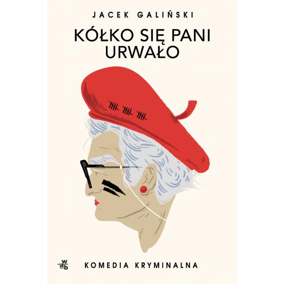 Książka Kółko się pani urwało Jacek Galiński