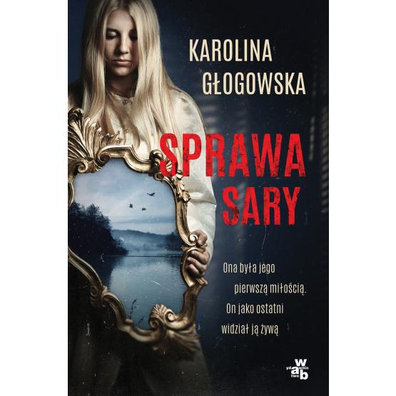 Książka Sprawa Sary Karolina Głogowska