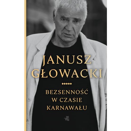 Książka Bezsenność w czasie karnawału Głowacki Janusz