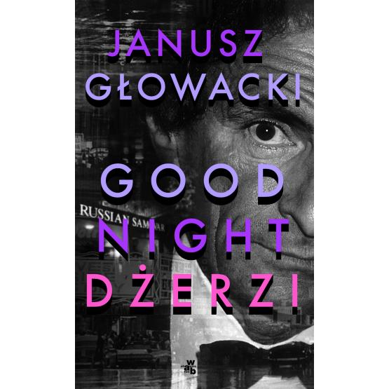 Książka Goodnight, Dżerzi Janusz Głowacki