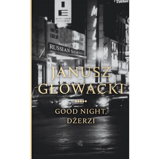Książka Good night, Dżerzi Głowacki Janusz