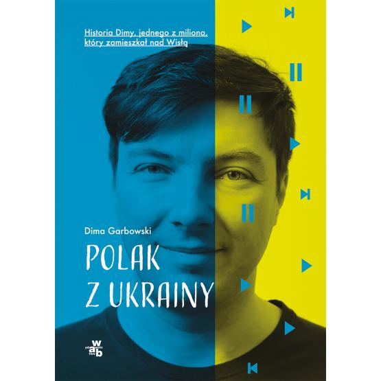 Książka Polak z Ukrainy Dima Garbowski