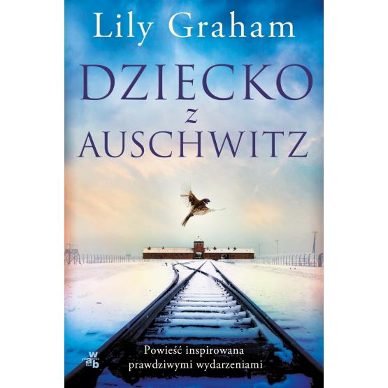 Książka Dziecko z Auschwitz Lily Graham