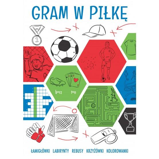 Książka Gram w piłkę praca zbiorowa