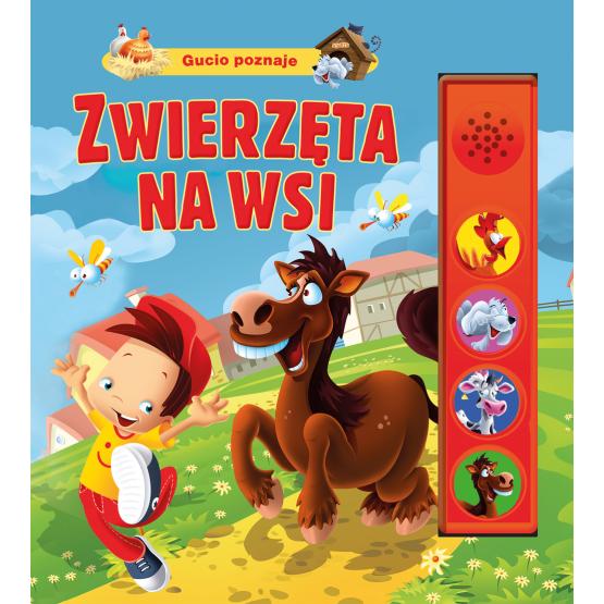Książka Gucio 4 dźwięki. Zwierzęta na wsi Kozłowska Urszula