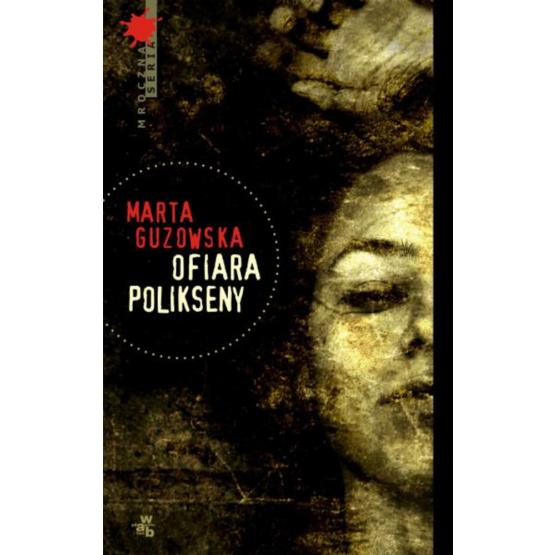 Książka Ofiara Polikseny Guzowska Marta