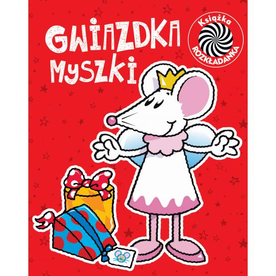 Książka Gwiazdka myszki. Ruchome obrazki praca zbiorowa